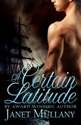A Certain Latitude ebook by Janet Mullany