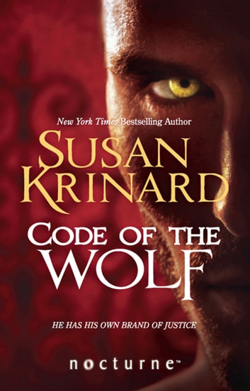 Code of the Wolf (Mills & Boon Nocturne) ebook by Susan Krinard