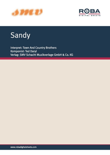 Sandy - Single Songbook ebook by Hans Joachim Balke,Ted Daryl,Ted Daryl,Willi Nagel