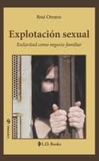 Explotación sexual ebook by Rosi Orozco
