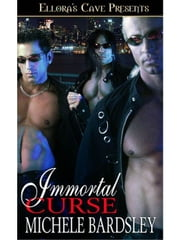 Immortal Curse ebook by Michele Bardsley