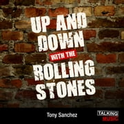 Up and Down With The Rolling Stones audiobook by Tony Sanchez