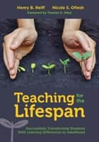 Teaching for the Lifespan ebook by Henry B. Reiff,Nicole S. Ofiesh