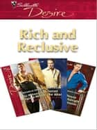 Rich and Reclusive - An Anthology ebook by Kristi Gold, Susan Crosby, Michelle Celmer