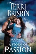 A Storm of Passion - The STORM Series ekitaplar by Terri Brisbin