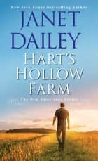 Hart's Hollow Farm ebook by Janet Dailey