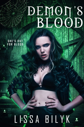 Demon's Blood (Storm Force #1) ebook by Lissa Bilyk