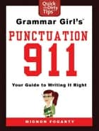 Grammar Girl's Punctuation 911 eBook von Mignon Fogarty