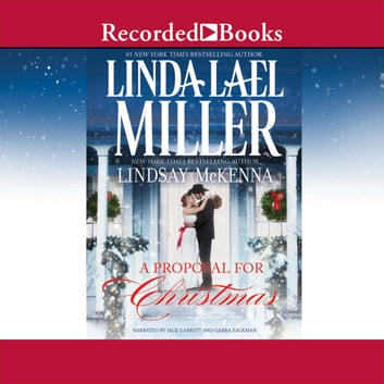 A Proposal for Christmas audiobook by Linda Lael Miller,Lindsay McKenna