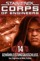 Star Trek - Corps of Engineers 14: Gewährleistungsausschluss ebook by Ian Edgington, Susanne Picard