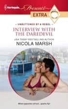 Interview with the Daredevil ebook by Nicola Marsh