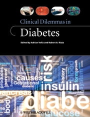 Clinical Dilemmas in Diabetes ebook by Adrian Vella,Robert A. Rizza