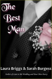 The Best Man ebook by Laura Briggs,Sarah Burgess