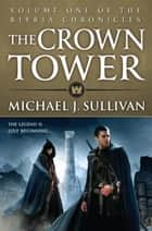 The Crown Tower ebook by