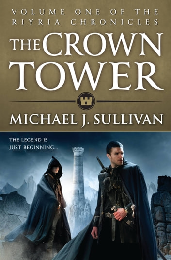 The Crown Tower ebook by Michael J. Sullivan