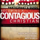 Becoming a Contagious Christian audiobook by Bill Hybels, Mark Mittelberg