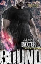 Bound ebook by Alan Baxter
