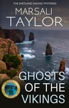 Ghosts of the Vikings ebook by Marsali Taylor