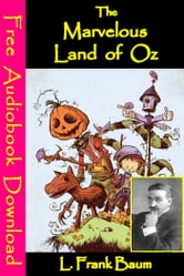 The Marvelous Land of Oz - [ Free Audiobooks Download ] ebook by L. Frank Baum