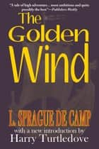 The Golden Wind ebook by