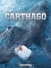 Carthago #5 : The City of Plato ebook by Christophe Bec, Eric Henninot, Milan Jovanovic