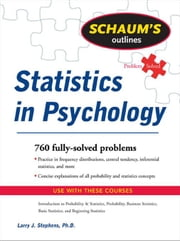 Schaum's Outline of Statistics in Psychology ebook by Stephens, Larry