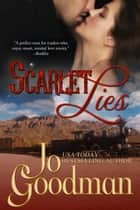 Scarlet Lies (Author's Cut Edition) - Historical Romance ebook by Jo Goodman