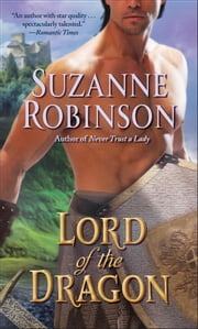 Lord of the Dragon ebook by Suzanne Robinson