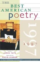 The Best American Poetry 1997 ebook by James Tate, David Lehman