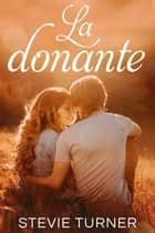 La donante ebook by Stevie Turner