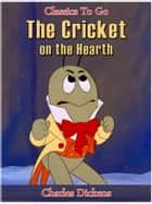 The Cricket on the Hearth eBook by Charles Dickens