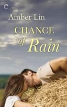 Chance of Rain ebook by Amber Lin