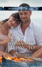A Woman to Belong To ebook by Fiona Lowe
