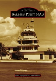 Barbers Point NAS ebook by Brad Sekigawa,Brad Hayes