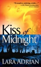 Kiss of Midnight ebook by Lara Adrian