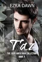 Taz ebook by Ezra Dawn