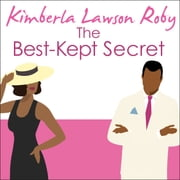 The Best-Kept Secret audiobook by Kimberla Lawson Roby