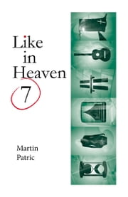Like in Heaven ebook by Martin Patric II