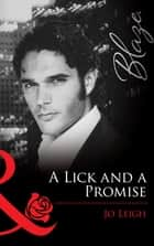 A Lick and a Promise (Mills & Boon Blaze) ebook by Jo Leigh
