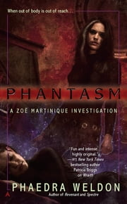 Phantasm ebook by Phaedra Weldon
