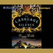 The Language of Silence audiobook by Peggy Webb