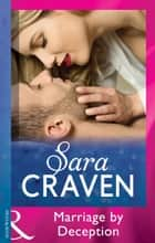 Marriage By Deception (Mills & Boon Modern) ebook by Sara Craven