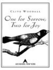 One For Sorrow, Two For Joy ebook by Clive Woodall