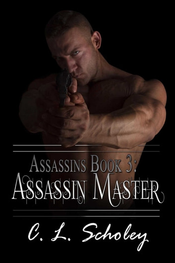 Assassin Master ebook by C.L. Scholey