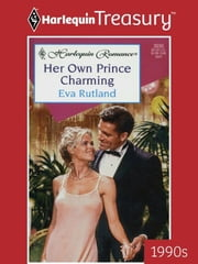 Her Own Prince Charming ebook by Eva Rutland