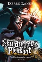 Skulduggery Pleasant ebook by Derek Landy, Tom Percival