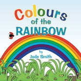 Colours of the Rainbow ebook by Jade Smith