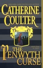 The Penwyth Curse ebook by Catherine Coulter
