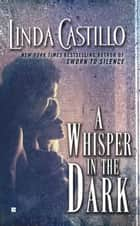 A Whisper in the Dark ebook by Linda Castillo