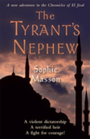 The Tyrant's Nephew ebook by Sophie Masson